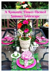 How to create a Romantic Flower-themed Summer Tablescape-featheringmyemptynest.com